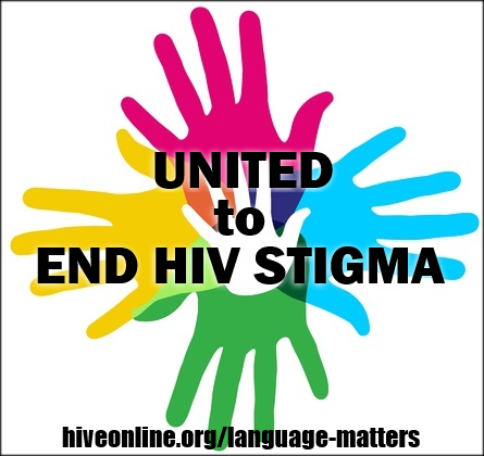 HIV #LanguageMatters: Addressing Stigma by Using Preferred Language