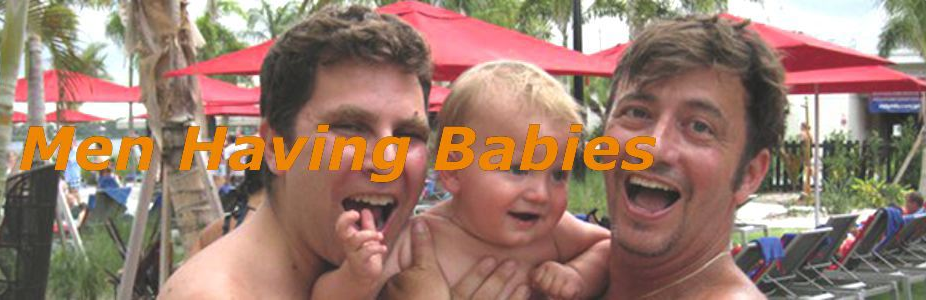 "happy gay white couple holds their baby; text reads ""Men having babies"""