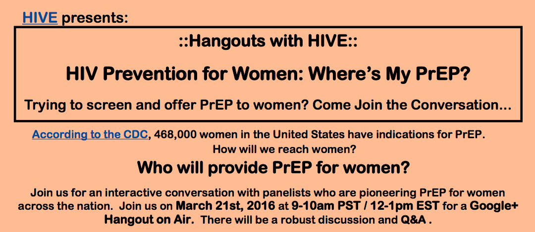 Hangouts with HIVE: HIV Prevention for Women: Where's My PrEP? flyer