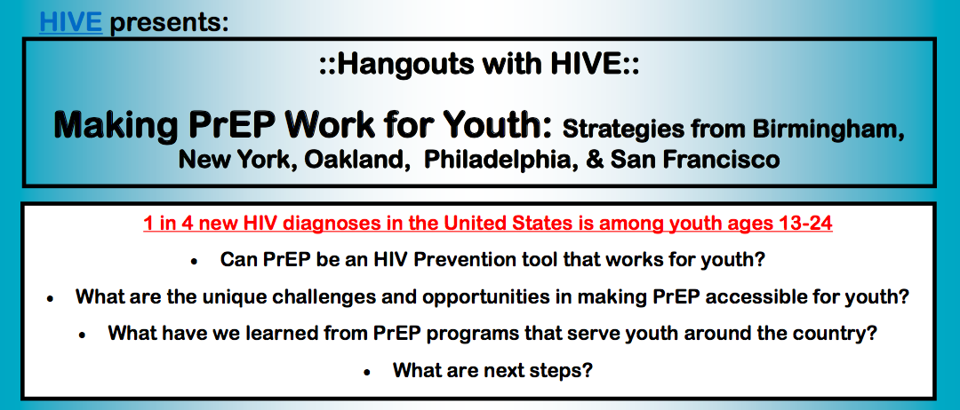 Hangouts with HIVE: Making PrEP Work for Youth flyer