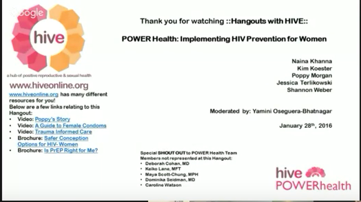 Hangouts with HIVE: POWER HEalth: Implementing HIV Prevention for Women slide