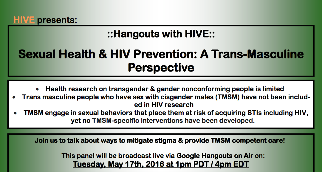Hangouts with HIVE: Sexual Health & HIV Prevention: A Trans-Masculine Perspective flyer