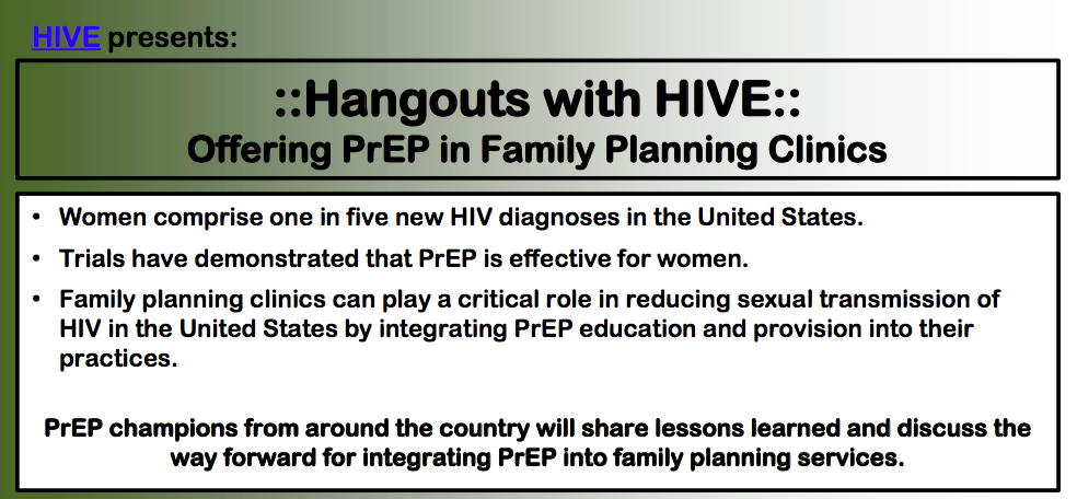 Hangouts with HIVE: Offering PrEP in Family Planning Clinics flyer