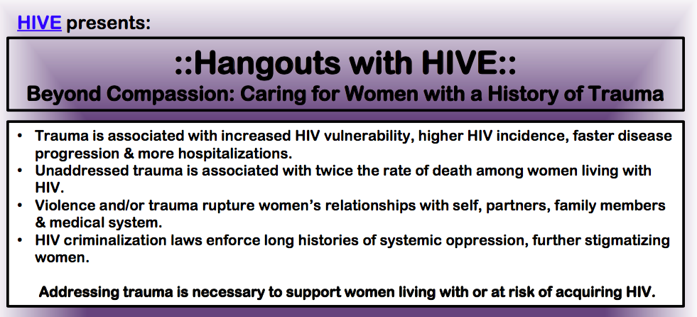 Hangouts with HIVE: Beyond Compassion: Caring for Women with a History of Trauma flyer