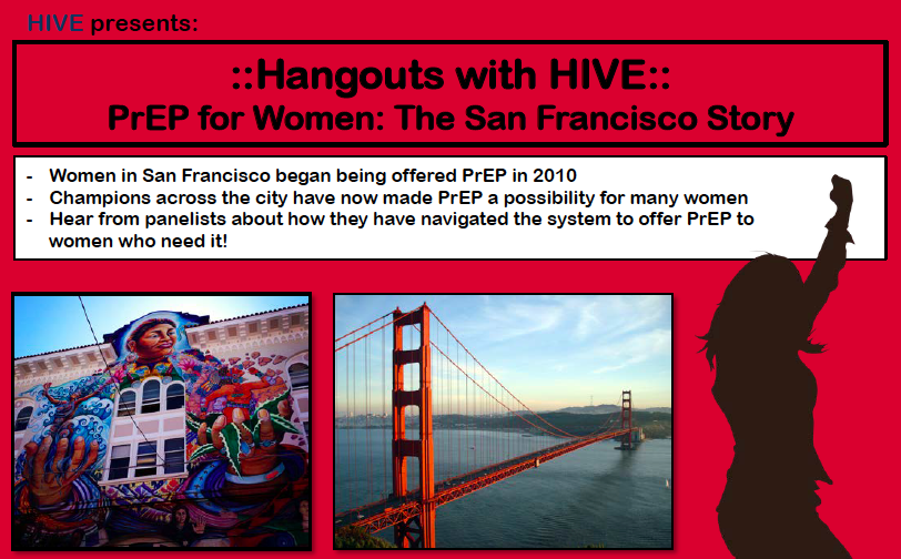 Hangouts with HVE: PrEP for Women: The San Francisco Story flyer