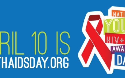 April 10: National Youth HIV/AIDS Awareness Day