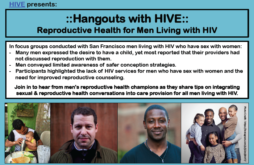 Hangouts with HIVE: Reproductive Health for Men Living with HIV flyer