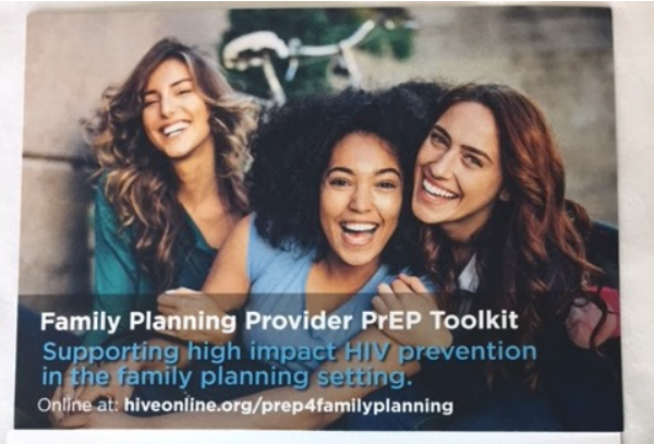 Family Planning Provider PrEP Toolkit: Supporting high impact HIV prevention in the family planning setting. Online at: hiveonline.org/prep4familyplanning