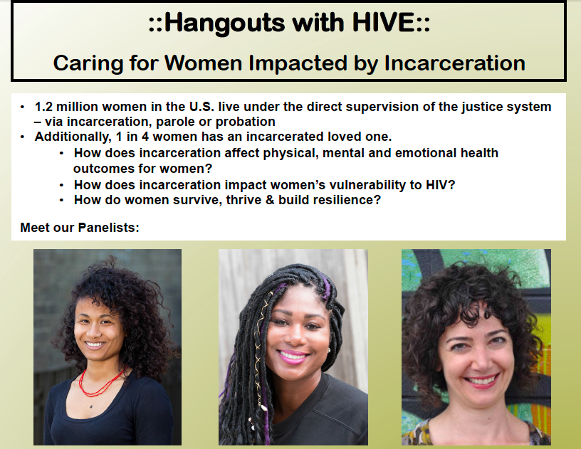 "Hangouts with HIVE: ""Caring for Women Impacted by Incarceration"" flyer"