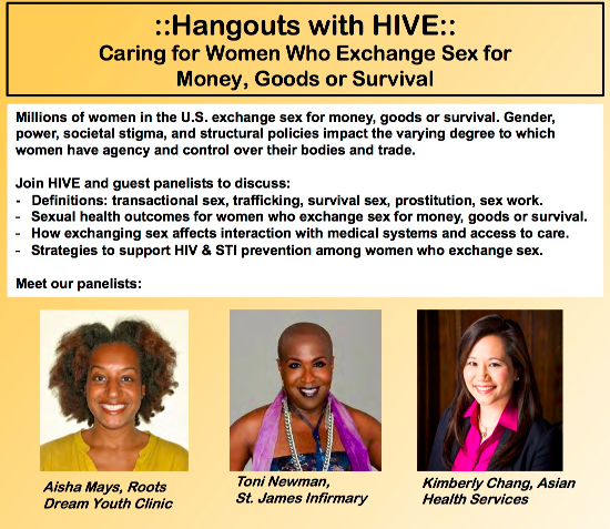 "Hangouts with HIVE: ""Caring for Women Who Exchange Sex for Money, Goods, or Survival"" flyer"